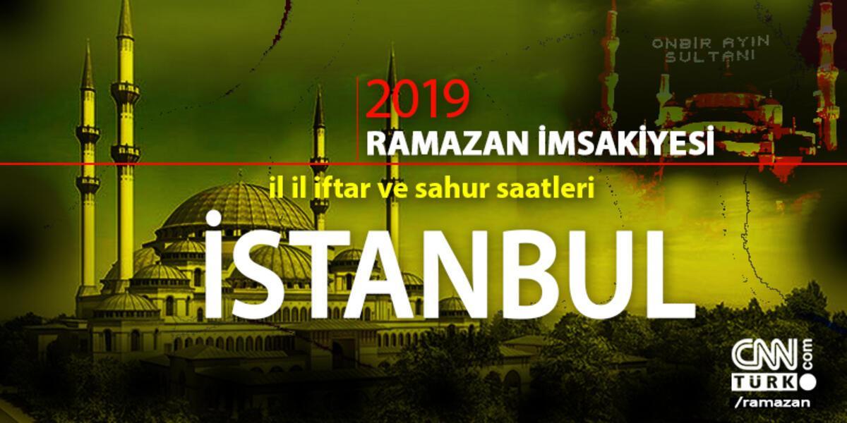 Istanbul Iftar Saatleri 2019 Istanbul Icin Imsak Vakti
