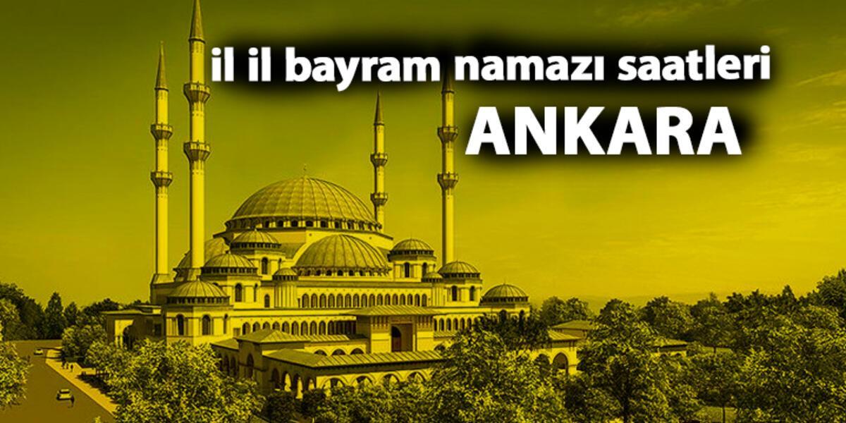 Ankara Bayram Namazi Saati 2019 Kurban Bayrami Son