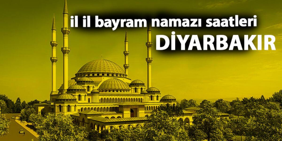 Diyarbakir Bayram Namazi Saati 2019 Diyarbakir Kurban