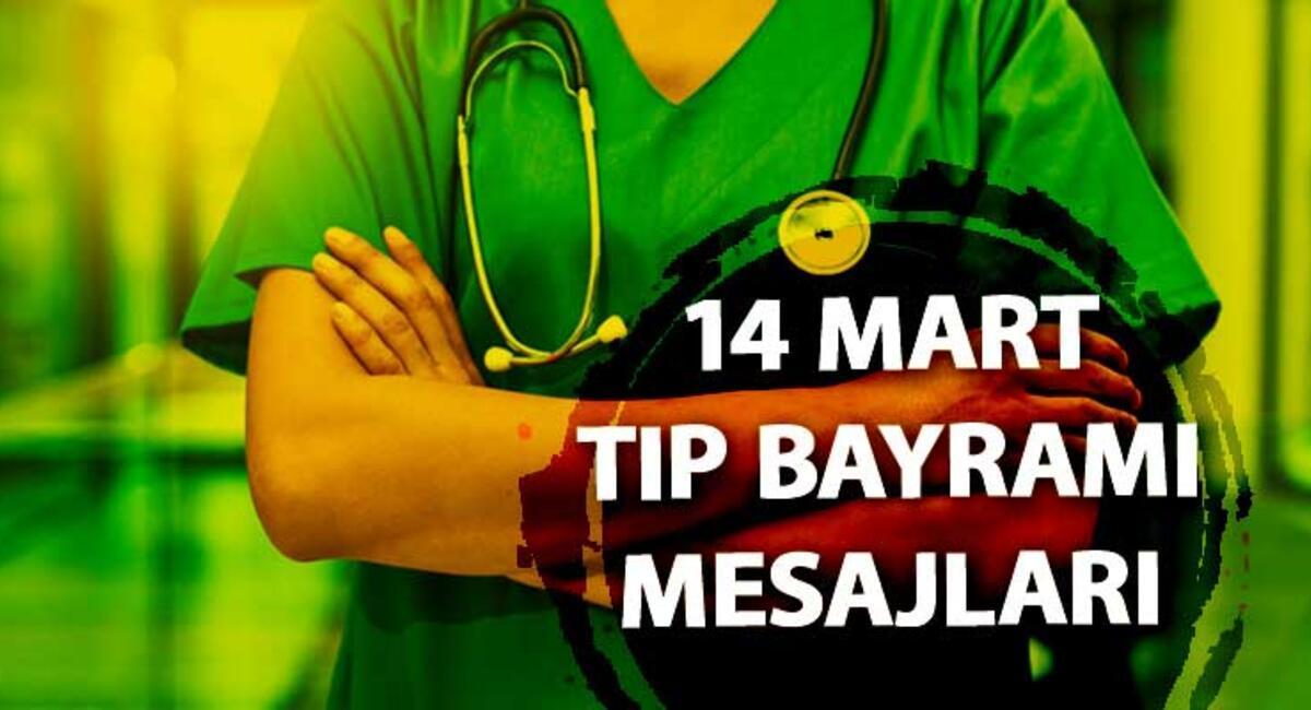 14 Mart Tip Bayrami Mesajlari Guzel Tip Bayrami Sozleri Ve Resimli Mesajlari Son Dakika Flas Haberler