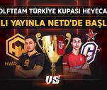 """Son Dakika: """"Wolfteam Türkiye Kupası 2017"""" Büyük Final heyecanı NetD.com'da!"""