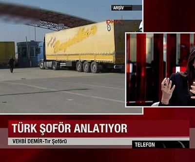 Serbest bırakılan şoför CNN TÜRK'e konuştu