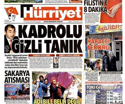 17 Temmuz gazete manşetleri