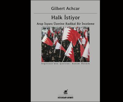 Gilbert Achar'dan Arap isyanları üzerine radikal bir inceleme