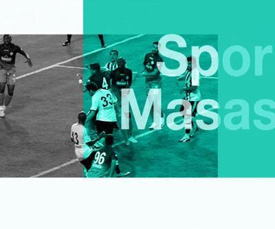 Spor gündemi Spor Masası'nda tartışılıyor