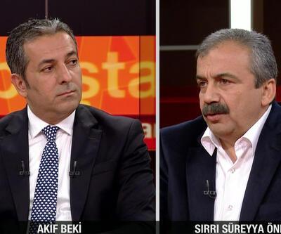 Akif Beki'ye konuk olan Sırrı Süreyya Önder'den flaş açıklamalar