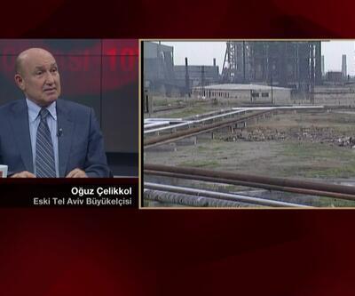 Eski Tel Aviv Büyükelçisi İsrail Türkiye anlaşmasını yorumladı