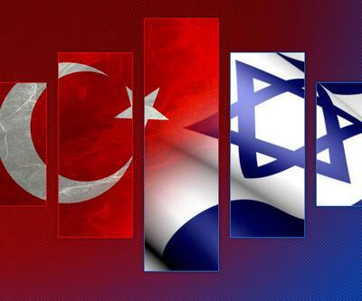 İsrail ile yeni dönem ve getirecekleri...