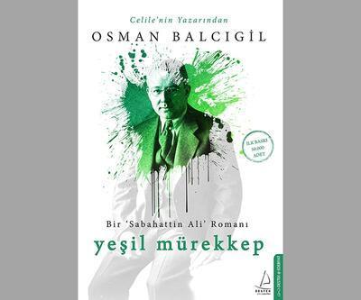 Sabahattin Ali'yi anlatan roman: Yeşil Mürekkep