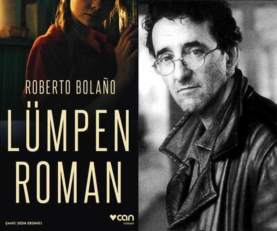 """Roberto Bolaño'dan """"Lümpen Roman"""""""