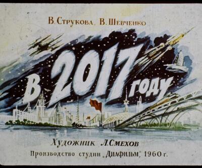 57 yıl önce Ruslar 2017'yi böyle tahmin etmişti