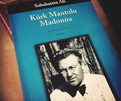Sabahattin Ali'nin 'Kürk Mantolu Madonna'sı neden çok satıyor?