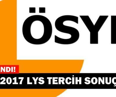 Sonuç sorgulama başladı! İşte, ÖSYM tarafından açıklanan 2017 LYS tercih sonuçları