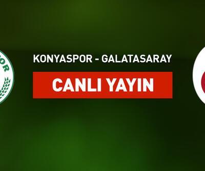 Konyaspor-Galatasaray canlı yayın