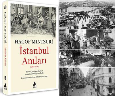 120 yıl öncesinin İstanbul'u, Hagop Mıntzuri'nin anılarında