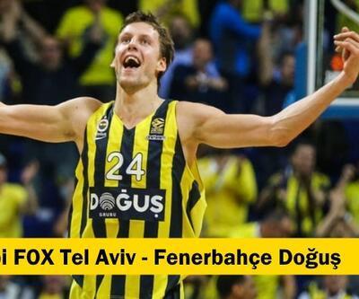 Basketbol: Maccabi FOX-Fenerbahçe maçı izle   THY Euroleague maçı hangi kanalda?
