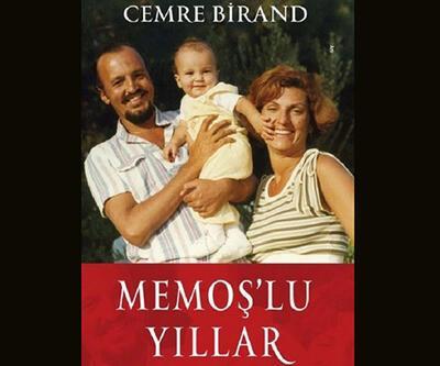 Cemre Birand: Memoş'lu Yıllar