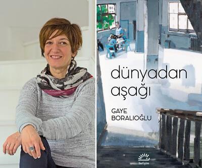 Gaye Boralıoğlu'ndan yeni bir roman: Dünyadan Aşağı