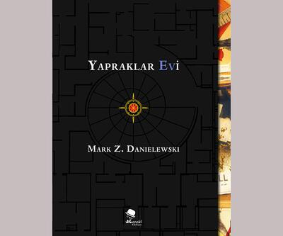 Edebiyatta devrim yaratan Yapraklar Evi Türkçe'de