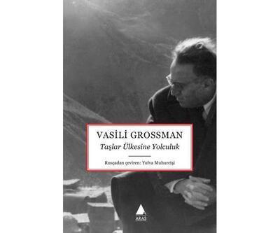 Vasili Grossman'ın gözünden 1960'ların Ermenistan'ına yolculuk