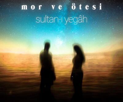 """Mor ve Ötesi """"Sultan-ı Yegah"""" ile geri dönüyor"""