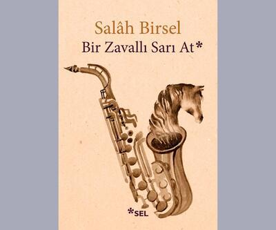 Salâh Birsel'den sanatçıların yaşamöyküleri: Bir Zavallı Sarı At