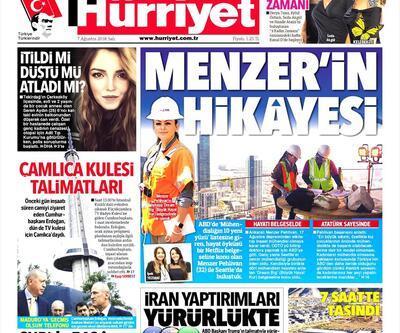 7 Ağustos 2018 - Gazetelerin birinci sayfaları