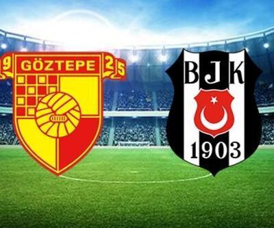 Göztepe - Beşiktaş maçı 11'leri açıklandı