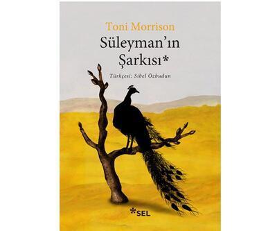 Nobelli yazardan gerçek ve efsanelerle örülü bir hikaye: Süleyman'ın Şarkısı