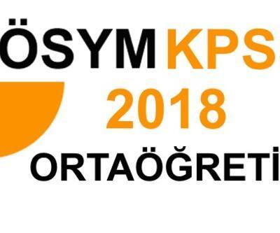 KPSS ortaöğretim sonuçları 2018 açıklandı! ÖSYM tercih kılavuzu ne zaman yayınlanacak?