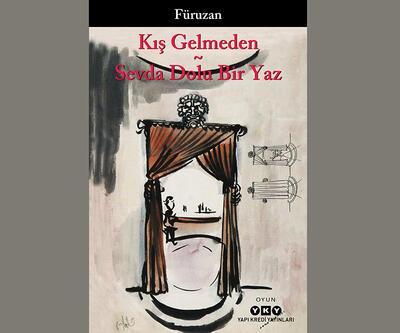 Füruzan'dan yeni bir kitap: Kış Gelmeden - Sevda Dolu Bir Yaz