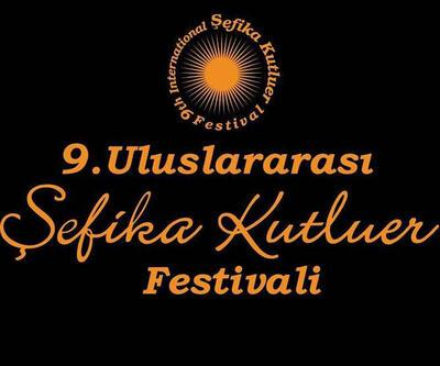 9. Uluslararası Şefika Kutluer Festivali başladı