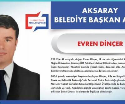 AK Parti Aksaray Belediye Başkanı Adayı Evren Dinçer kimdir?