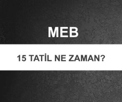 15 tatil ne zaman 2019? Yarıyıl (sömestr) tatili kaç gün olacak? MEB açıkladı