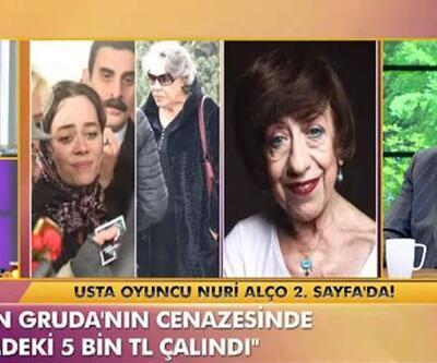 Nuri Alço: Ayşen Gruda'nın cenazesinde cebimdeki 5 bin TL çalındı