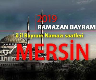 Mersin Bayram Namazı saat kaçta? 2019 Mersin Ramazan Bayram namazı vakti