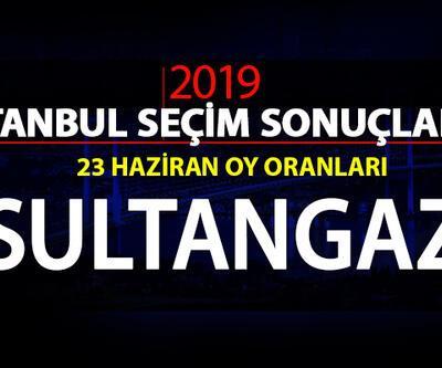 Sultangazi seçim sonuçları 2019… İstanbul Sultangazi oy oranları