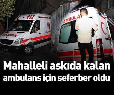 Mahalleli askıda kalan ambulans için seferber oldu