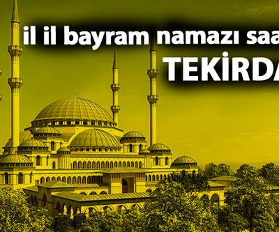 Tekirdağ bayram namazı saati – 2019 Tekirdağ Kurban Bayramı namazı saati