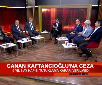 Canan Kaftancıoğlu hangi açıklamaları nedeniyle ceza aldı? Kararın siyasi ve hukuksal sonuçları neler? Gündem Özel'de konuşuldu