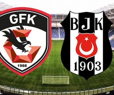 Gazişehir Gaziantep Beşiktaş maçı ne zaman, saat kaçta? (Gaziantep - BJK)