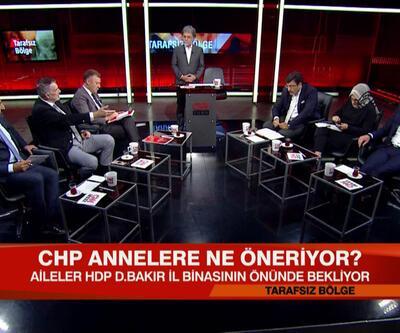 """CHP annelerin eylemine nasıl bakıyor? """"CHP HDP'yi koruyor"""" iddiasına kim ne diyor? Tarafsız Bölge'de masaya yatırıldı"""