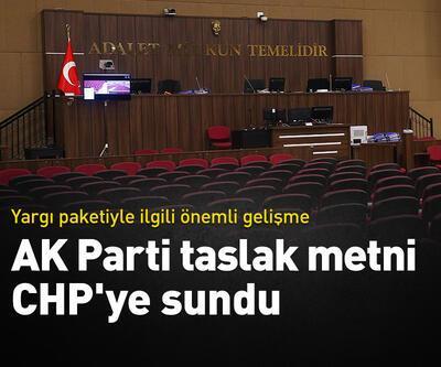 AK Parti yargı paketi taslak metnini CHP'ye sundu