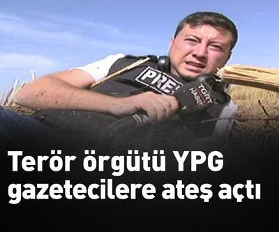 Terör örgütü YPG, gazetecilere ateş açtı
