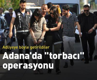 """Adana'da """"torbacı"""" operasyonu"""