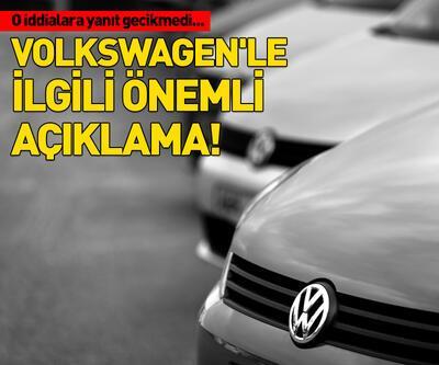 Volkswagen'le ilgili önemli açıklama
