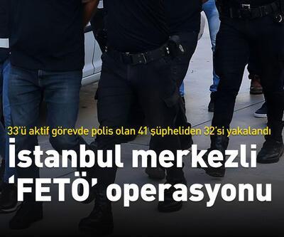 İstanbul merkezli FETÖ operasyonu!