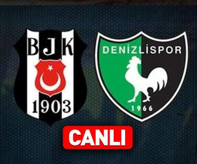 Beşiktaş Denizlispor CANLI YAYIN