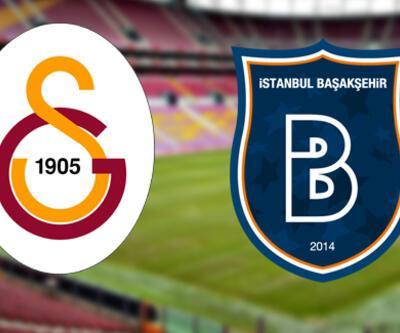 Galatasaray Başakşehir maçı ne zaman? GS – Başakşehir maçı saat kaçta?