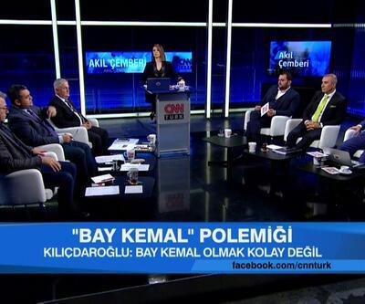 """Erdoğan CHP liderine neden """"Bay Kemal"""" diyor? """"Bay Kemal olmak"""" ne demek? Akıl Çemberi'nde tartışıldı"""